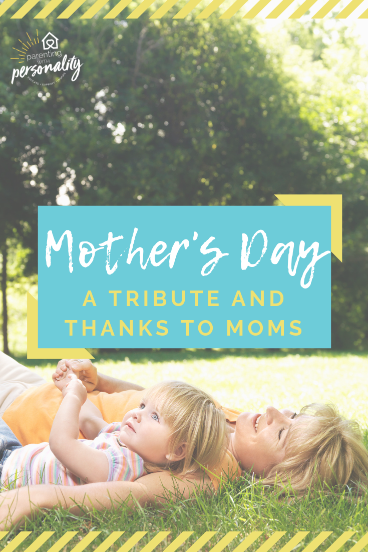 A tribute to Moms on Mothers Day