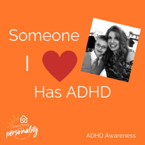 Someone I love has ADHD picture of Jami with son that has ADHD
